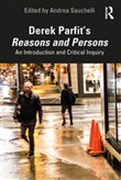 Derek Parfit's Reasons and Persons