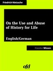 On the Use and Abuse of History for Life