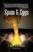 Spam & Eggs: A Johnny Denovo Mystery
