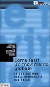 Come farsi un movimento globale