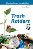 Trash raiders. Con DVD