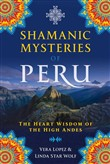 Shamanic Mysteries of Peru