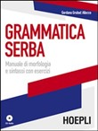 Grammatica serba. Con CD Audio