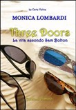 Three doors. La vita secondo Sam Bolton