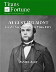 August Belmont: Grand Sachem Of New York