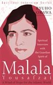 Spiritual Interview with the Guardian Spirit of Malala Yousafzai