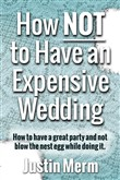 How Not to Have an Expensive Wedding
