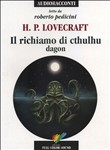 Il richiamo di Cthulhu-Dagon. Audiolibro. CD Audio