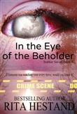 In the Eye of the Beholder (Book 5 of the Stalker Series)