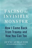 Facing the Invisible Monster