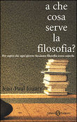 A che cosa serve la filosofia?