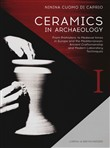 Ceramics in archaeology. From prehistoric to medieval times in Europe and the Mediterranean: ancient craftsmanship and modern laboratory techniques
