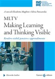 MLTV: Making Learning and Thinking Visible. Rendere visibili pensiero e apprendimento
