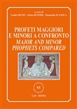 Profeti maggiori e minori a confronto-Major and minor prophets compared