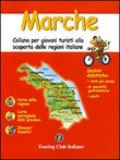 Marche. Ediz. illustrata