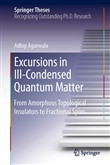 Excursions in Ill-Condensed Quantum Matter