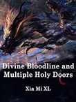 Divine Bloodline and Multiple Holy Doors