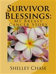 Survivor Blessings: My Breast Cancer Story