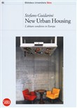 New urban housing. Abitare condiviso in Europa