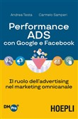 Performance ADS con Google e Facebook. Il ruolo dell'advertising nel marketing omnicanale