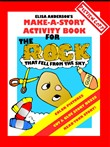 "Make-A-Story Activity Book for ""The Rock that fell from the Sky"""