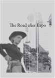 The road after Expo. Ediz. italiana e inglese