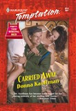 Carried Away (Mills & Boon Temptation)