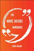 The Marc Jacobs Handbook - Everything You Need To Know About Marc Jacobs
