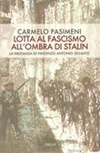 Lotta al fascismo all'ombra di Stalin