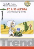 Pc a 50 all'ora. Con CD-ROM