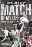 Swansea Match of My Life
