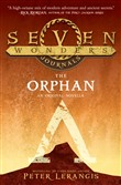 The Orphan (Seven Wonders Journals, Book 2)