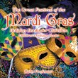 The Great Festival of the Mardi Gras - Holiday Books for Children | Children's Holiday Books