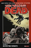 Un destino segnato. The walking dead. Vol. 28