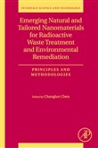 Emerging Natural and Tailored Nanomaterials for Radioactive Waste Treatment and Environmental Remediation