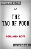 The Tao of Pooh: by Benjamin Hoff | Conversation Starters