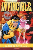La fine di tutto. Invincible. Vol. 24