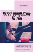 happy borderline to you. ...