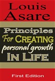 Principles For Creating Personal Growth In Life