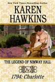 The Legend of Nimway Hall: 1794 - Charlotte