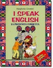 I speak english. La pronuncia corretta. Con audiocassetta
