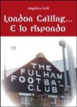 London calling... e io rispondo