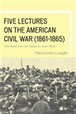 five lectures on the amer...