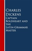 Captain Boldheart and the Latin-Grammar Master