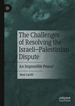 The Challenges of Resolving the Israeli–Palestinian Dispute