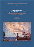 Place, people, tools. Oceanography in the Mediterranean and beyond. Proceedings of the Eighth International Congress for the history  of oceanography