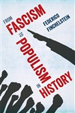 from fascism to populism ...