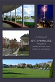 A History of St. Charles, Maryland