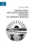 Assimilation and acculturation patterns of German Ohioans