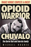 Opioid Warrior: George Chuvalo